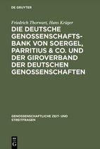 Die Deutsche Genossenschafts-Bank von Soergel, Parritius & Co. und der Giroverband der Deutschen Genossenschaften