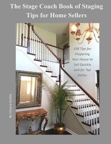 The Stage Coach Book of Staging Tips for Home Sellers