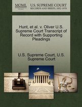 Hunt, Et Al. V. Oliver U.S. Supreme Court Transcript of Record with Supporting Pleadings