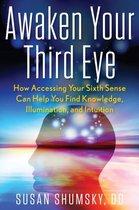 Awaken Your Third Eye