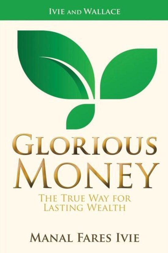 Glorious Money