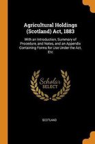 Agricultural Holdings (Scotland) Act, 1883