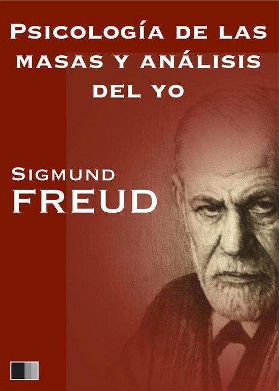 Psicología de las masas y análisis del yo. Sigmund Freud. PDF