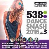 538 Dance Smash 2016 - Vol.3