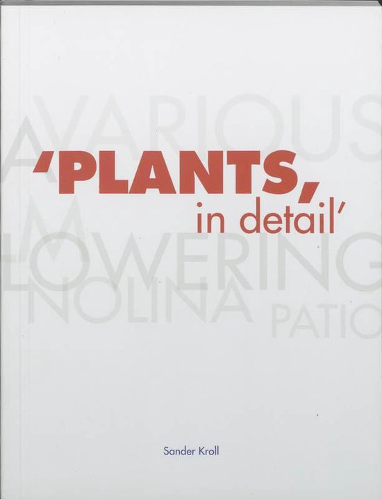 Plants in detail - S. Kroll |