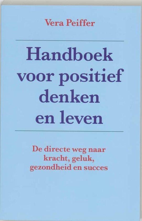 Handboek voor positief denken en leven - V. Peiffer |