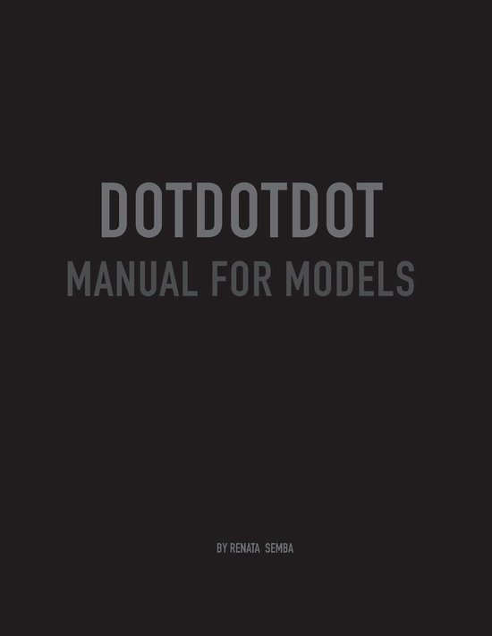 Dot Dot Dot Manual for Models