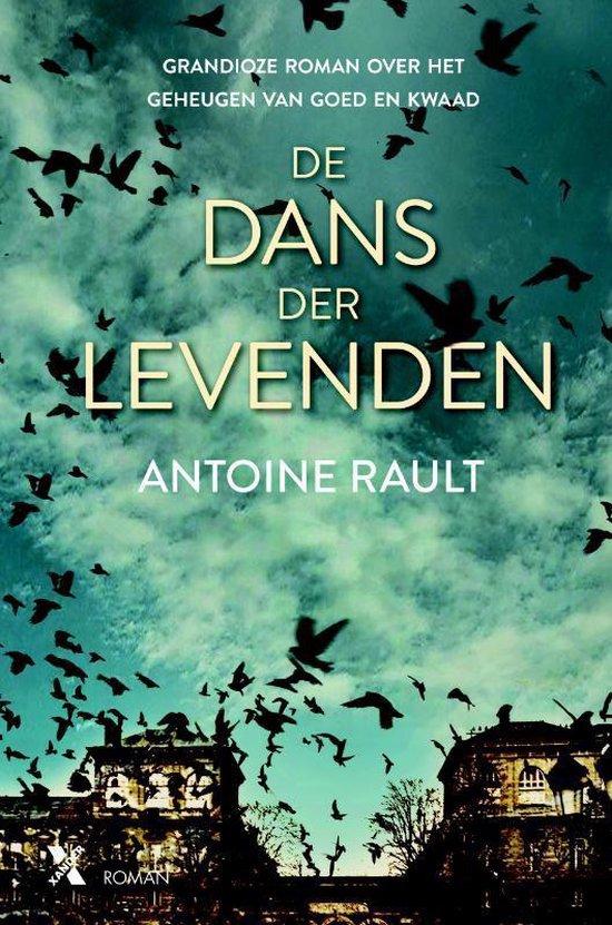 De dans der levenden - Antoine Rault | Fthsonline.com