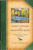 Sunlit Riffles and Shadowed Runs