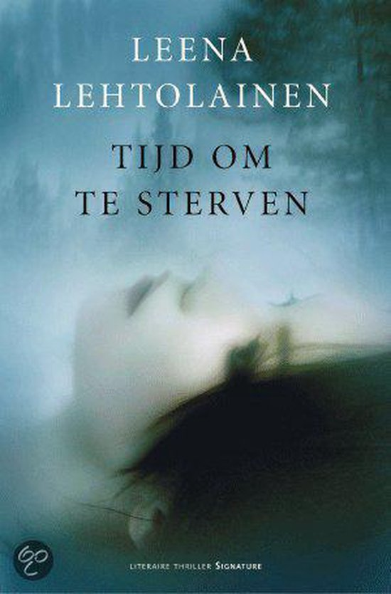 Tijd Om Te Sterven - Leena Lehtolainen  