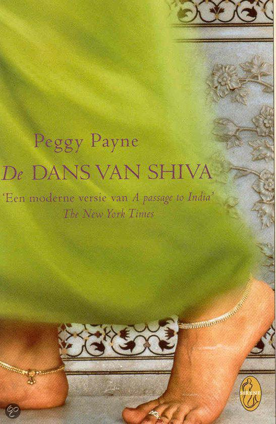 De Dans Van Shiva - Peggy Payne |
