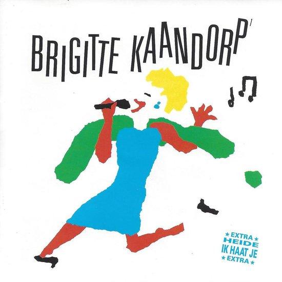 Brigitte Kaandorp - Brigitte Kaandorp