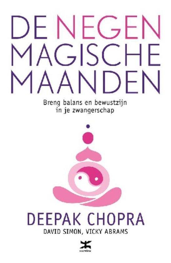 De negen magische maanden - Deepak Chopra  
