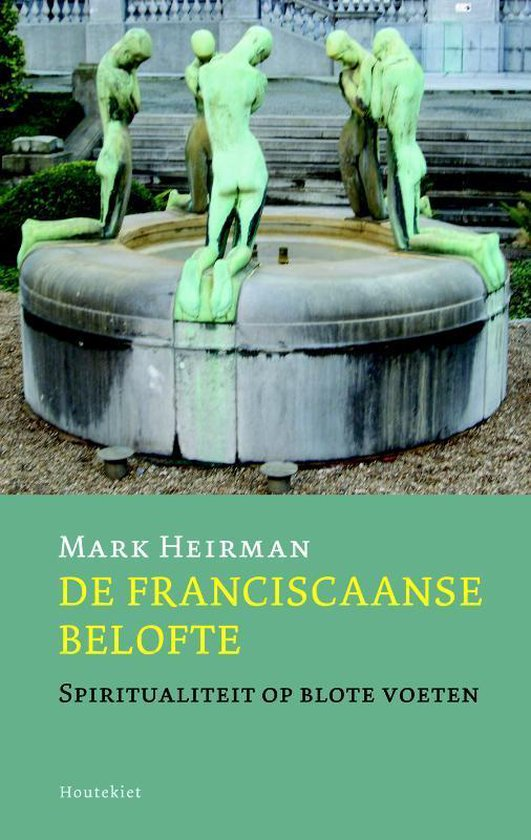 De Franciscaanse Belofte - Mark Heirman |