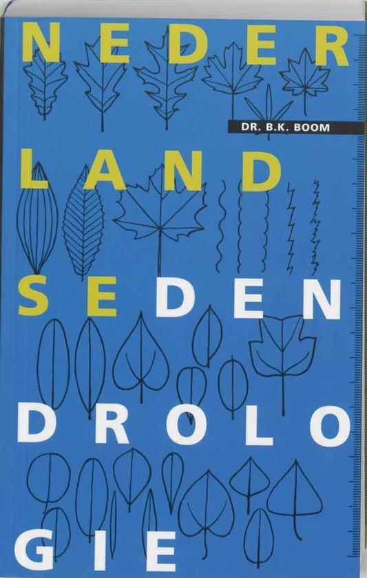 Nederlandse Dendrologie - B.K. Boom |