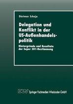 Delegation Und Konflikt in Der Us-Aussenhandelspolitik