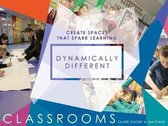 Dynamically Different Classrooms