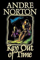 Key Out of Time by Andre Norton, Science Fiction, Adventure
