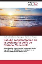 Estudio Zooplanctonico En La Costa Norte Golfo de Cariaco, Venezuela