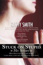 Stuck on Stupid