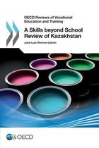 A skills beyond school review of Kazakhstan