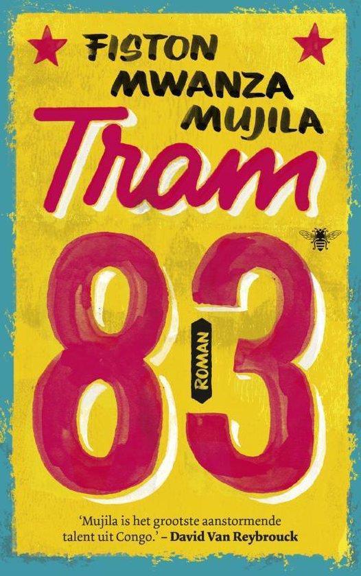Tram 83 - Fiston Mwanza Mujila |