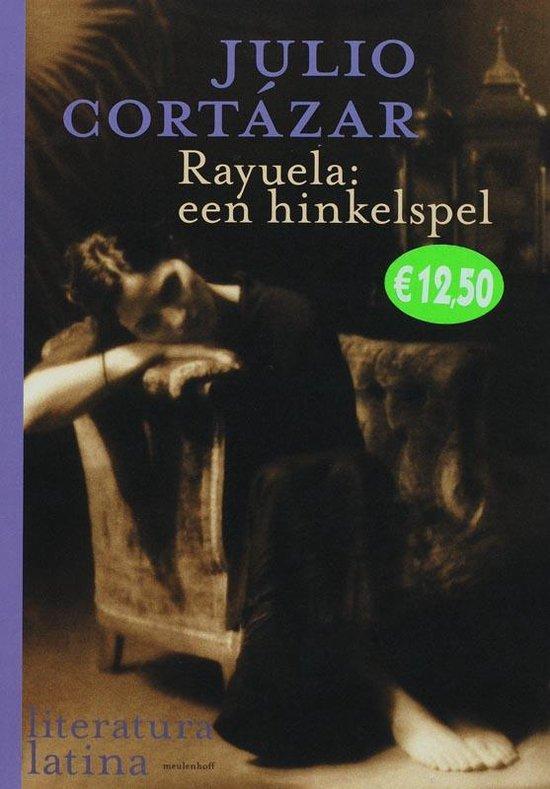 Rayuela: een hinkelspel - J. Cortazar |