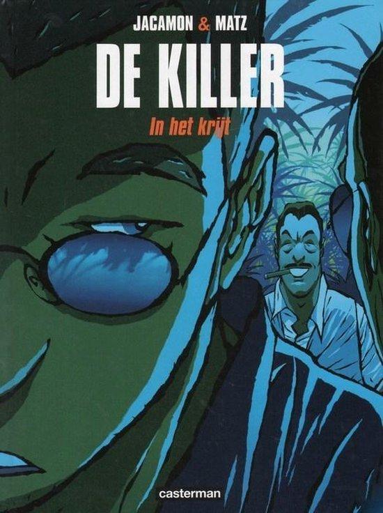 De Killer 003 In het krijt - ... Jacamon |