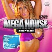 Mega House Top 100 Spring