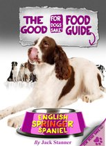 The English Springer Spaniel Good Food Guide