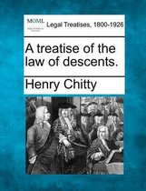 A Treatise of the Law of Descents.