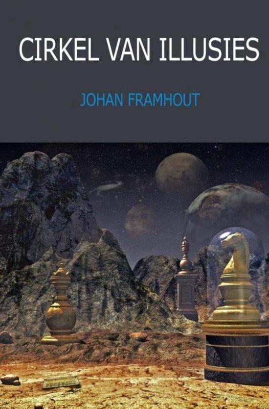 Cirkel van illusies - Johan Framhout |