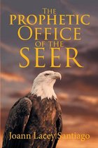 The Prophetic Office of the Seer