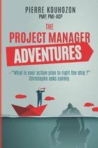 The Project Manager Adventures