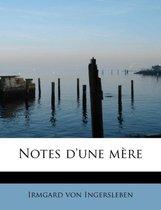 Notes D'Une Mere