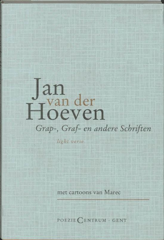 Grap-, Graf En Andere Geschriften - J. Hoeven  