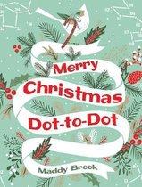 Merry Christmas Dot-To-Dot Coloring Book