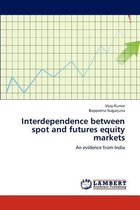 Interdependence Between Spot and Futures Equity Markets