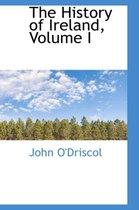 The History of Ireland, Volume I