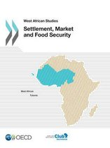 Settlement, market and food security