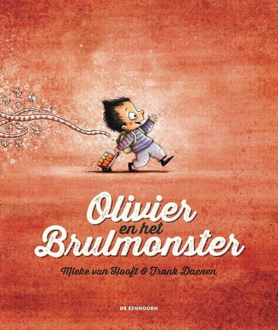 Olivier en het Brulmonster - Mieke van Hooft   Readingchampions.org.uk
