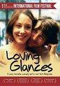 Loving Glances