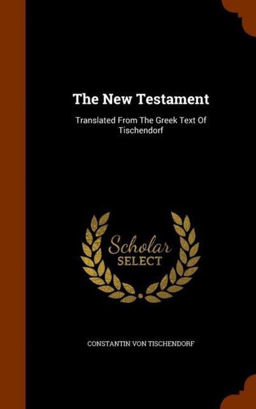 Boek cover The New Testament van Constantin Von Tischendorf (Hardcover)