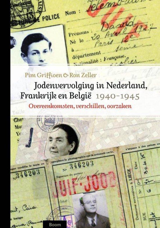 Jodenvervolging in Nederland, Frankrijk en Belgi , 1940-1945 - Pim Griffioen |
