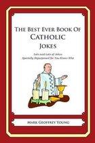 The Best Ever Book of Catholic Jokes