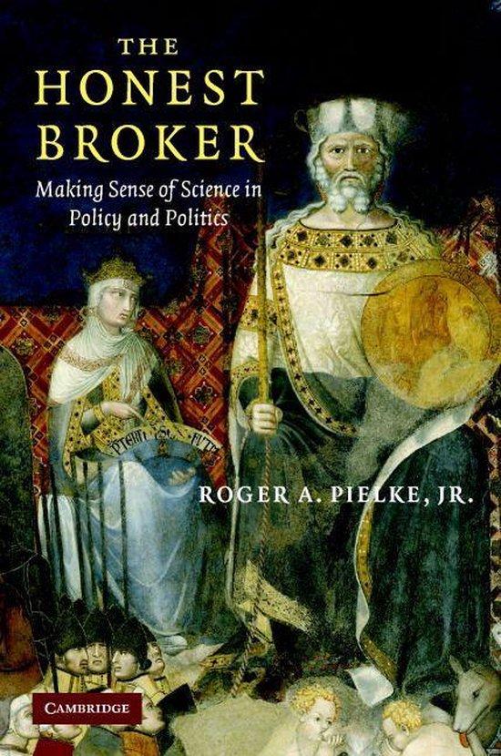 Boek cover The Honest Broker van Roger A. Pielke, Jr (Onbekend)