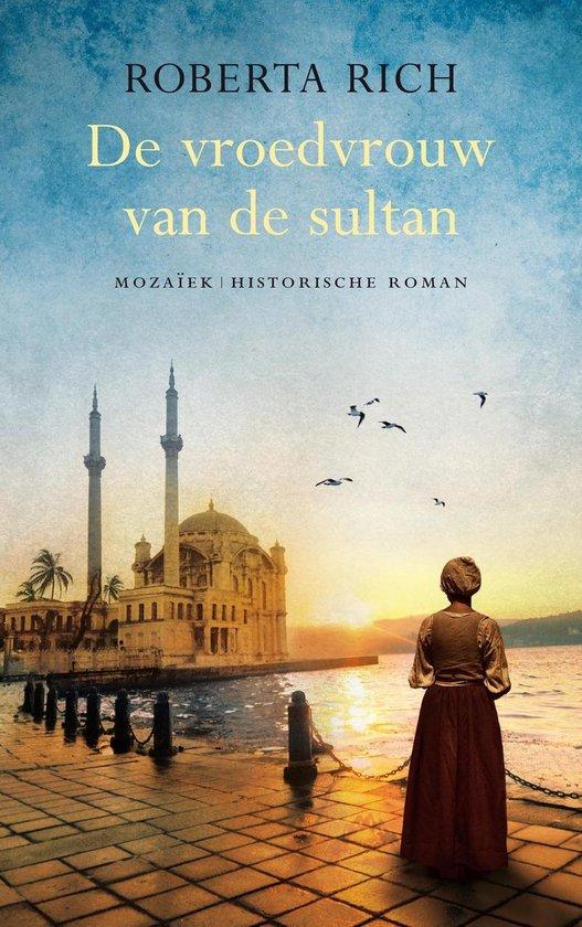 De vroedvrouw van de sultan - Roberta Rich |