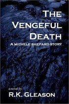 The Vengeful Death