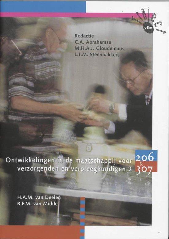 Ontwikkelingen In De Maatschappij Voor Verzorgenden En Verpleegkundigen / 2 / Deel Leerboek - R.F.M. van Midde pdf epub