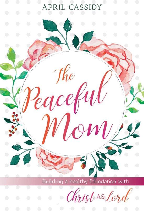 Omslag van The Peaceful Mom